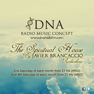 EP08 - The Spiritual House by Javier Brancaccio @ DNA Radio Music Concept