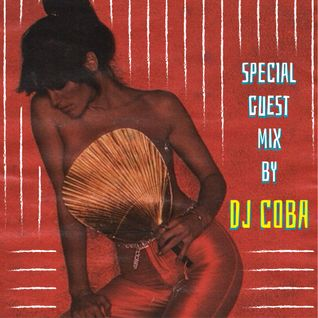 Special Guest Mix by DJ Coba