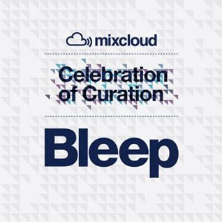 Bleep Celebration of Curation Mix