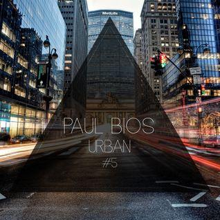 Urban #5 with Paul Bios