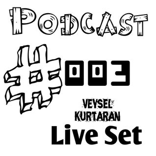 Türkçe Pop Müzik | Radio Show | Podcast #003 (Veysel Kurtaran Live Set) [Offical Set] 2014
