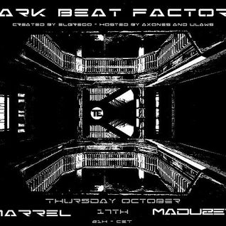 Marrel - Dark Beat Factory Podcast 062