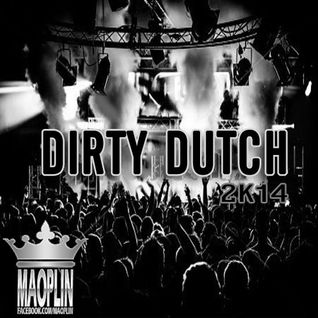 [Mao-Plin] - Dirty Dutch 2K14 Vol.1 (Mixtape By Pop Mao-Plin)