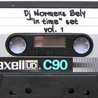 "Dj Normens Bely- ""In time"" set Vol. 1"