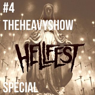 The Heavy Show Episode 4 - Hellfest Special