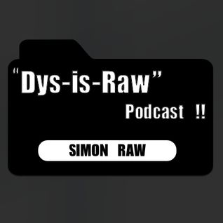 """DYS-IS-RAW"" Podcast"