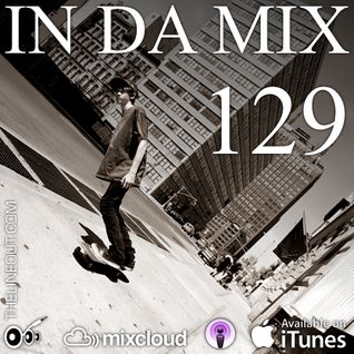 IN DA MIX 129 : Dirty House