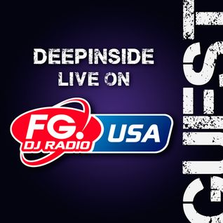 DEEPINSIDE live on FG DJ Radio USA & Mexico (Dec 2013)