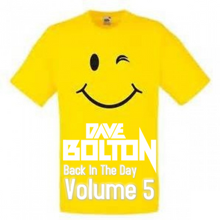 Dave Bolton - Back In The Day Volume 5