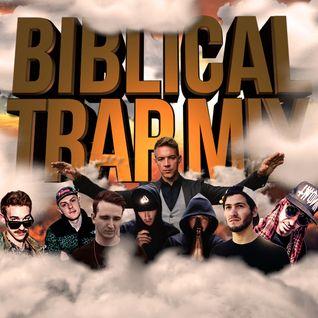 Biblical Trap Mix