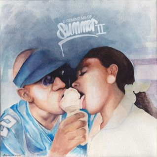 U Remind Me of Summer II (Mix)