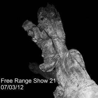 Free Range Show #21 07/03/12