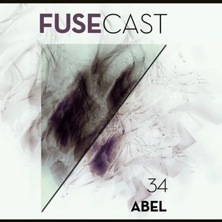 Fusecast #34 - ABEL (Loyola Records)