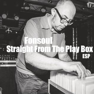 Fonsoul - Straight From The Play Box 2