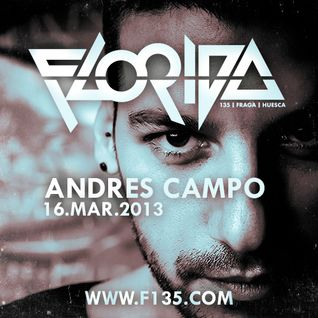 Andres Campo @ Florida135 (Closing Set) 16-3-2013