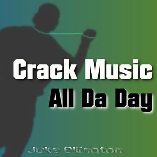 Crack Music All Da Day