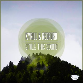 Kyrill & Redford // Smile This Mixtape #30
