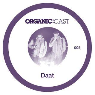 Organic:Cast 005 Daat