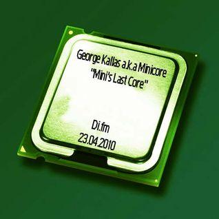 Mini's Last Core @ Di.fm 23.04.2010