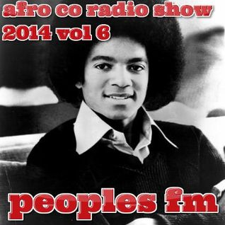 Afro Co Radio Show 2014 Vol 6