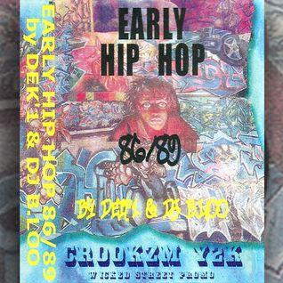 Early Hip Hop 86/89 (side B)