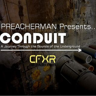 Preacherman Presents 'CONDUIT' Hour 2