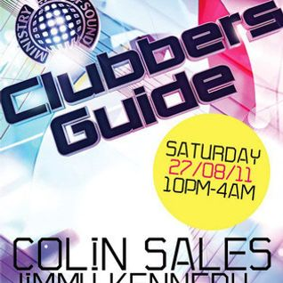 Colin Sales, Live from Ministry Of Sound's Clubbers Guide Tour @ Tramps, Worcester - 27.08.11