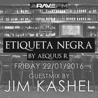 Jim Kashel @ Etiqueta Negra by Aequus R (22/01/2016) www.ravefm.es