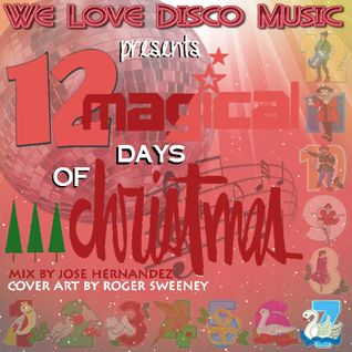 12 Days Of Christmas Disco Mix Day 7 by DeeJayJose