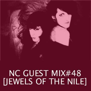 NC GUEST MIX#48: JEWELS OF THE NILE