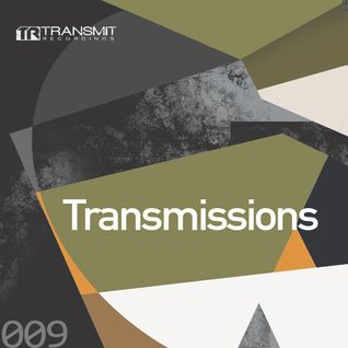 Transmissions 009 with D-Deck