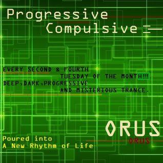 Orus - Progressive Compulsive 011 (Guest Juan Sando pres. Deep Soul Duo)
