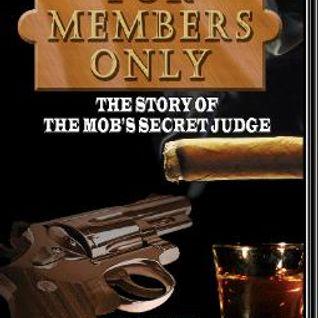 MAFIA'S SECRET JUDGE -- POWER BROKER TO THE MOB  Jerry Vairo & Tony Napoli
