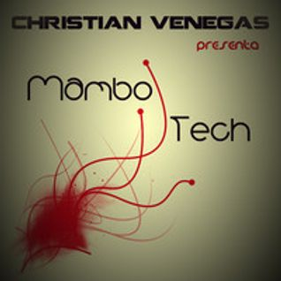 Christian Venegas - Mambotech (podcast)
