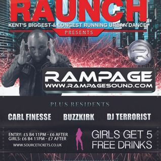 Raunch Presents Rampage Sound Promo Mix Wed 5th June 2013 @ Source Bar