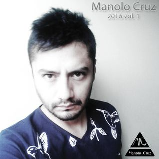 Manolo Cruz - 2016 Vol. 1