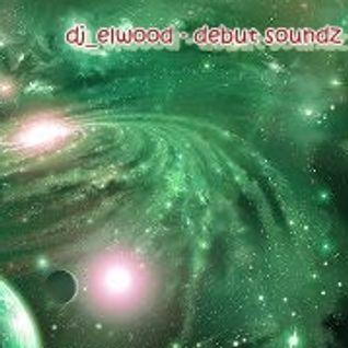 dj_elwood - debut soundz