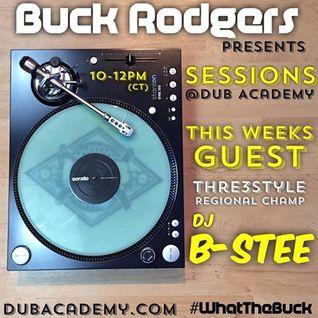 Sessions at Dub Academy - DJ B-Stee 8.23.16