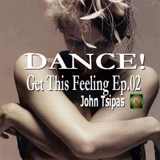 DANCE! Get This Feeling Ep.02