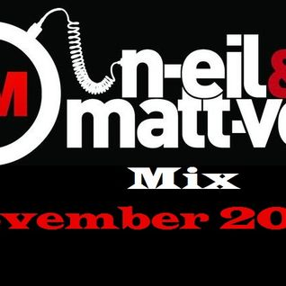 N-eil & Matt-vell November 2011 Mix