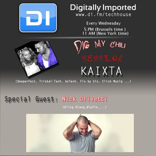 Kaixta - Dig My Chili 051 (30 January 2013) - with Nick Olivetti