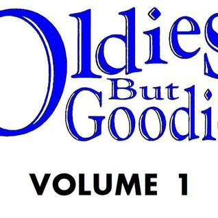 Oldies But Goodies: Vol 1