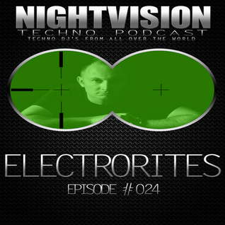 24_electrorites_-_nightvision_techno_podcast_24_pt2