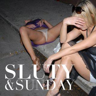 Sluty & Sunday
