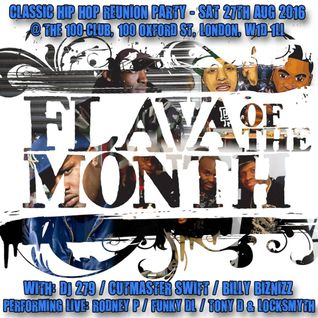 FLAVA OF THE MONTH (RE UNION 90s Hip Hop Mix)