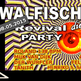 Mijk van Dijk Classic DJ Set at Walfisch Revival Party Berlin #10, 2015-05-08