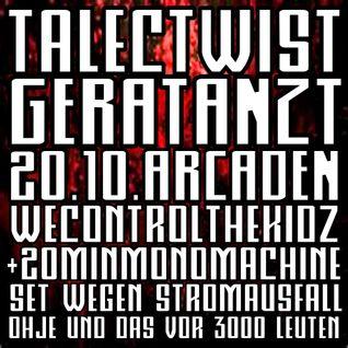 TalecTwist@GeraTantz [ARCADEN] 20.10.2012 +20min monomachine set wegen stromausfall