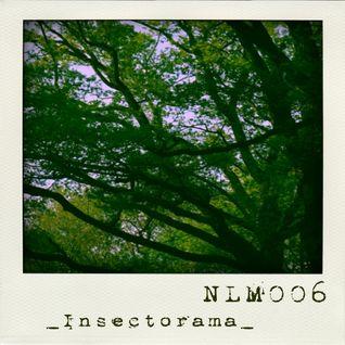 [NLM006] Netlabel-Mix Vol.6 - Insectorama