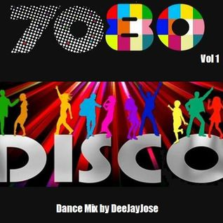 7080 Disco Dance Mix Vol 1 by DeeJayJose
