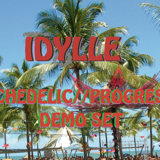 IDYLLE - Psychedelic//Progressive Demo Set